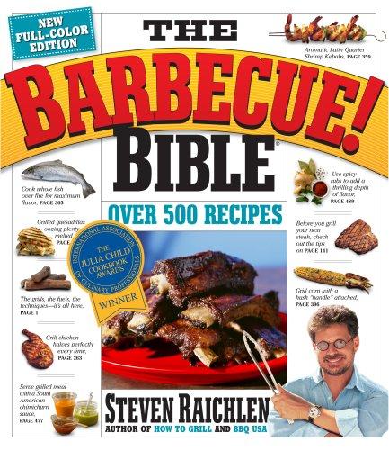 The Barbecue! Bible 10th Anniversary Edition: Raichlen, Steven