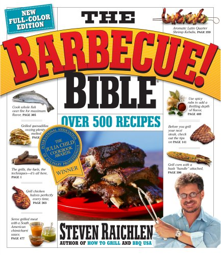 The Barbecue! Bible: Raichlen, Steven