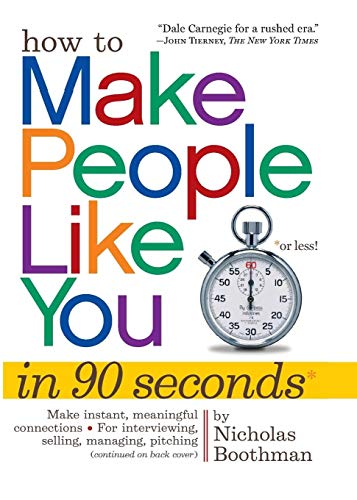 9780761149460: How to Make People Like You in 90 Seconds or Less