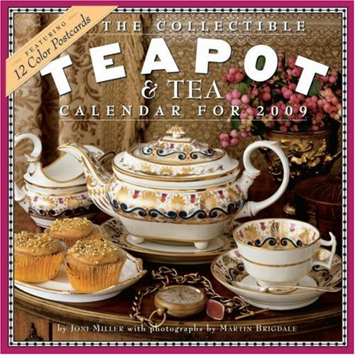 The Collectible Teapot & Tea Calendar 2009 (0761149856) by Miller, Joni
