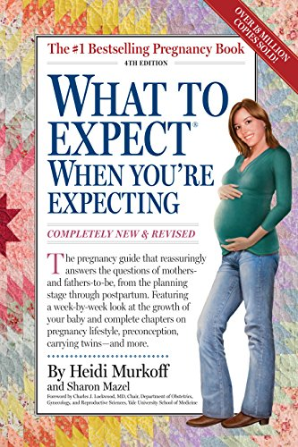9780761150794: What to Expect When You're Expecting: Fourth Edition