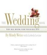 9780761150947: The Wedding Book: The Big Book for Your Big Day