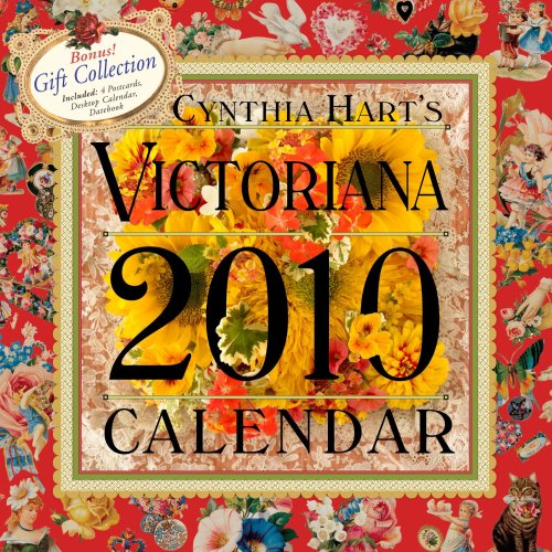 Cynthia Hart's Victoriana Calendar 2010 (9780761151227) by Hart, Cynthia