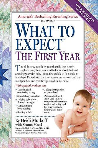 9780761152125: What to Expect the First Year, Second Edition