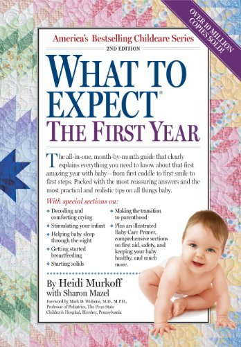 9780761152132: What to Expect the First Year (What to Expect (Workman Publishing))