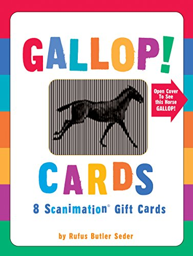 Gallop! Cards (Scanimation) 9780761152392 The pleasure of greeting cards, the pleasure of Scanimation®― the pleasure of Gallop! for all ages. Gallop! Cards are the gift that keep