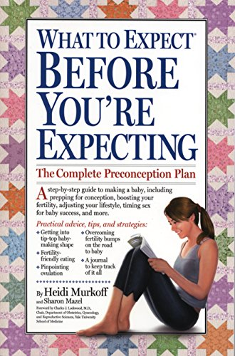 9780761152767: What to Expect Before You're Expecting