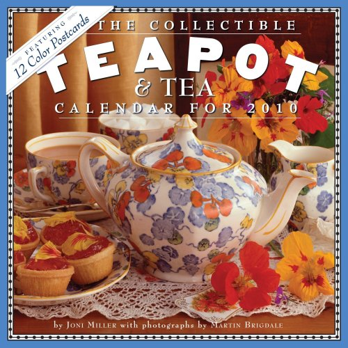 The Collectible Teapot & Tea Calendar 2010 (0761153349) by Miller, Joni