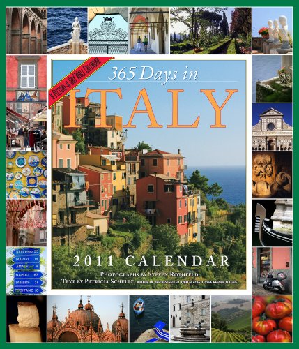 365 Days in Italy Calendar 2011 (Picture-A-Day Wall Calendars): Schultz, Patricia