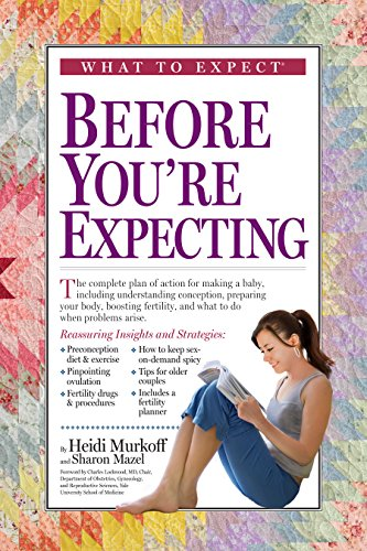 9780761155522: What to Expect Before You're Expecting