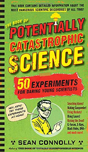 The Book of Potentially Catastrophic Science: 50: Connolly, Sean