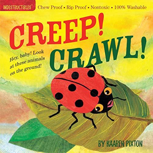9780761156963: Creep! Crawl! (Indestructibles)