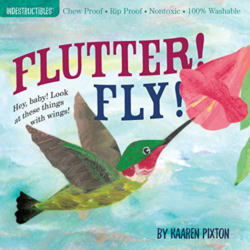 9780761156970: Flutter! Fly! (Indestructibles)
