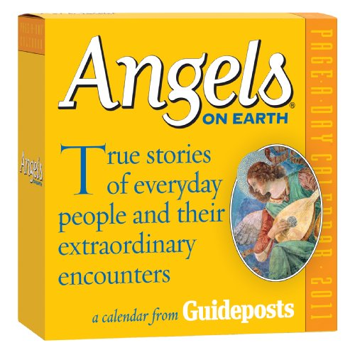 9780761157137: Angels on Earth Calendar: True Stories of Everyday People and Their Extraordinary Encounters