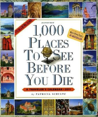 1,000 Places to See Before You Die: Schultz, Patricia