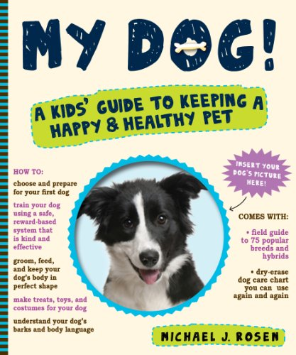9780761158417: My Dog!: A Kids' Guide to Keeping a Happy and Healthy Pet