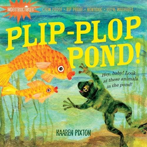 9780761158578: Indestructibles: Plip-Plop Pond!