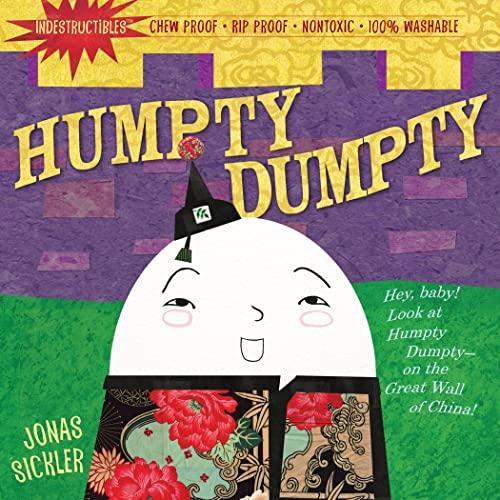 9780761158615: Humpty, Dumpty (Indestructibles)