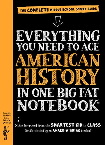 9780761160830: Everything You Need to Ace American History in One Big Fat Notebook: The Complete Middle School Study Guide (Big Fat Notebooks)
