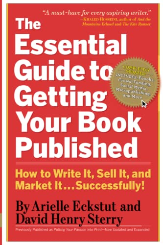 9780761160854: The Essential Guide to Getting Your Book Published: How to Write It, Sell It, and Market It . . . Successfully