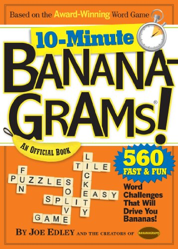 10-Minute Bananagrams!: Joe Edley
