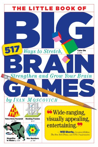 9780761161738: The Little Book of Big Brain Games: 517 Ways to Stretch, Strengthen and Grow Your Brain