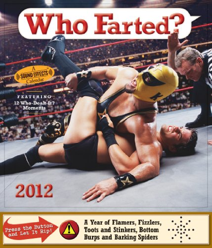 Who Farted? 2012 Calendar: Workman Publishing
