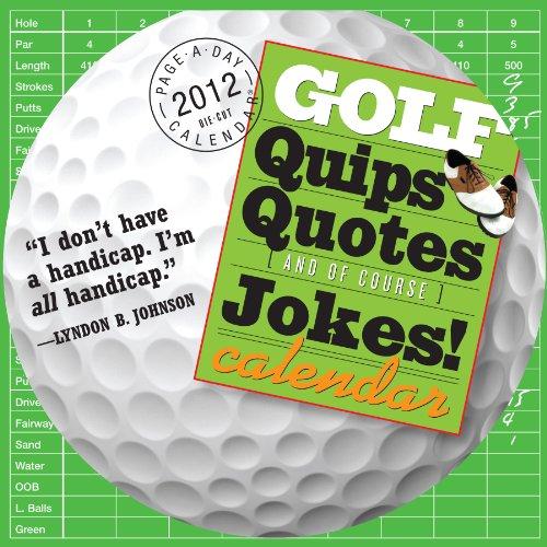 9780761162919: Golf Quips, Quotes & Jokes 2012 Calendar