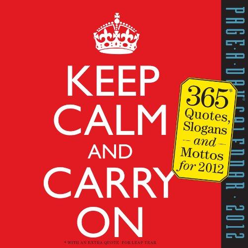 9780761163114: Keep Calm and Carry On 2012 Calendar