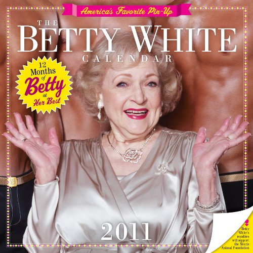 9780761163275: Betty White 2011 Wall Calendar