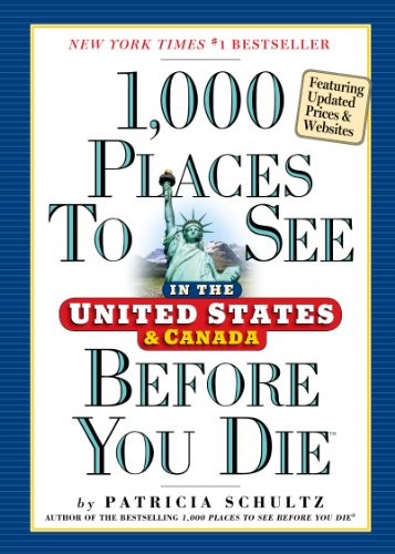 9780761163367: 1,000 Places to See Before You Die. USA & Canada