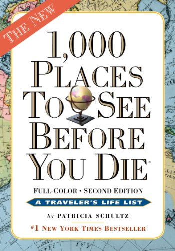 9780761163374: 1,000 Places to See Before You Die, the second edition: Completely Revised and Updated with Over 200 New Entries