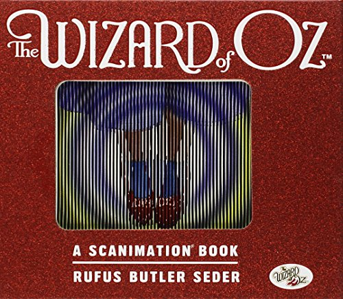 9780761163732: The Wizard of Oz Scanimation: 10 Classic Scenes From Over The Rainbow (Scanimation Books)