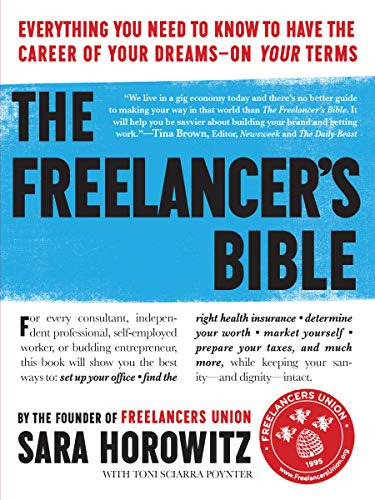 9780761164883: The Freelancer's Bible