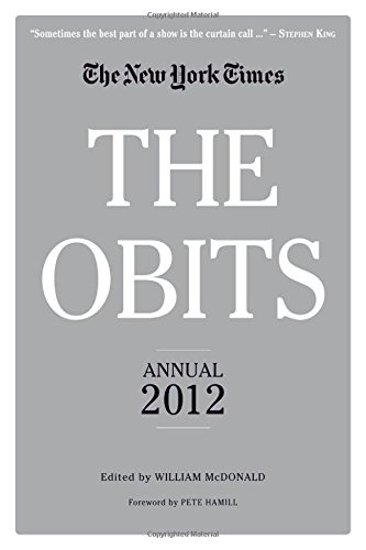 9780761165767: The Obits: The New York Times Annual 2012