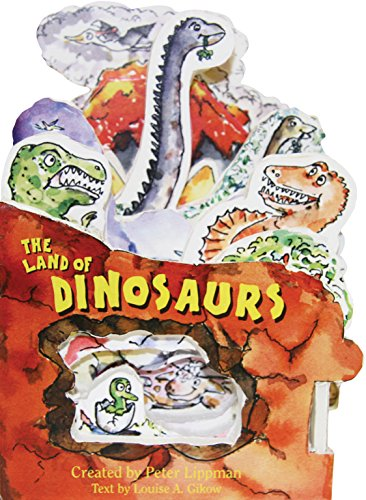 The Land of Dinosaurs: A Mini-House Book: Lippman, Peter