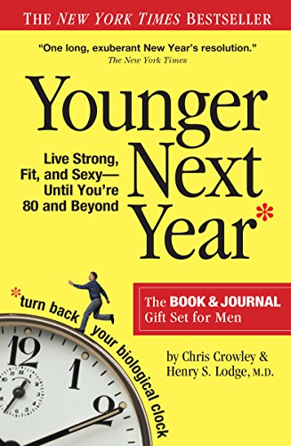 9780761166054: Younger Next Year for Men: Live Strong, Fit, and Sexy Until You're 80 and Beyond