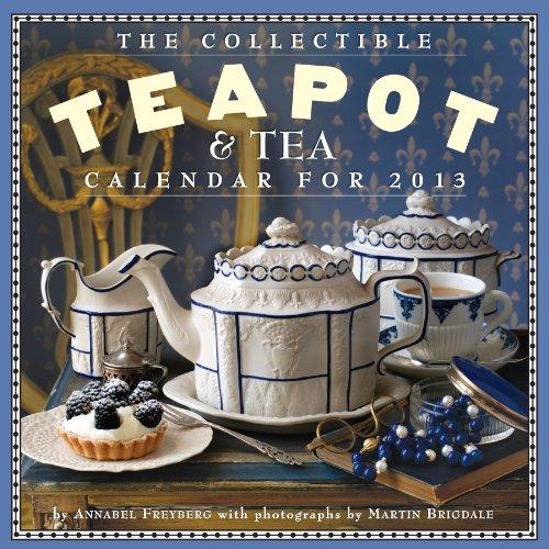9780761167037: The Collectible Teapot & Tea 2013 Calendar