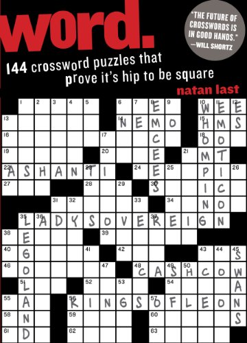 9780761167556: Word.: 144 Crossword Puzzles That Prove It's Hip to be Square