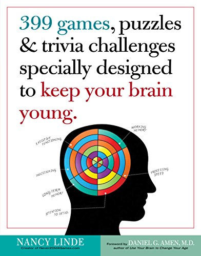 9780761168256: 399 Games, Puzzles & Trivia Challenges Specially Designed to Keep Your Brain Young.