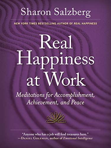 9780761168997: Real Happiness at Work: Meditations for Accomplishment, Achievement, and Peace