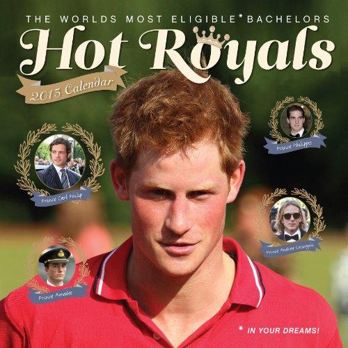 9780761169147: Hot Royals 2013 (Wall Calendar)