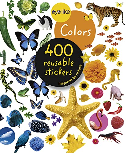 9780761169352: Eyelike Colors: 400 Reusable Stickers Inspired by Nature