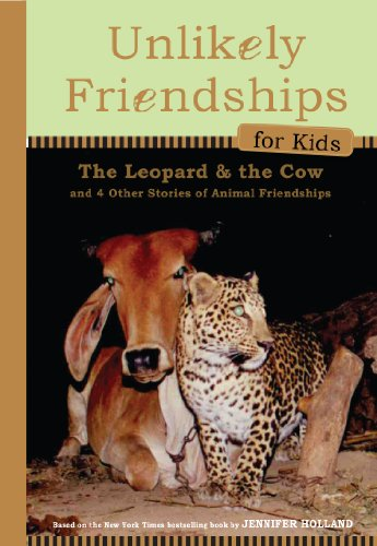 9780761170136: The Leopard and the Cow: And Four Other True Stories of Animal Friendships (Unlikely Friendships for Kids)