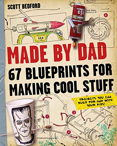 9780761171478: Made by Dad: 67 Blueprints for Making Cool Stuff