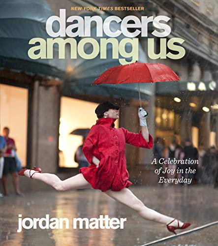 9780761171706: Dancers Among Us: A Celebration of Joy in the Everyday