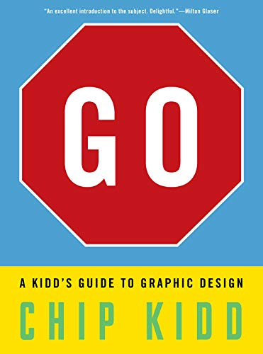 9780761172192: Go: A Kidd's Guide to Graphic Design