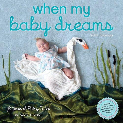 9780761173823: When My Baby Dreams 2014 Wall Calendar