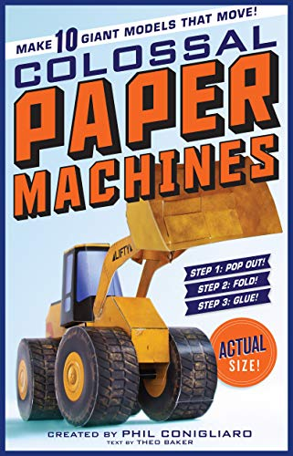 9780761176404: Colossal Paper Machines: 10 Giant Models That Move