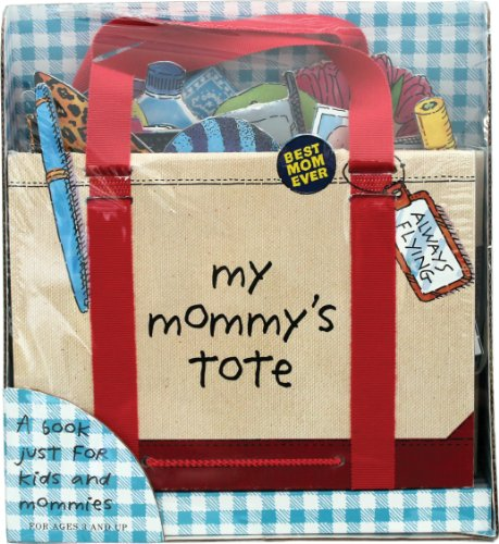 9780761177401: My Mommy's Tote